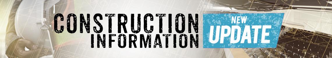 Construction Information